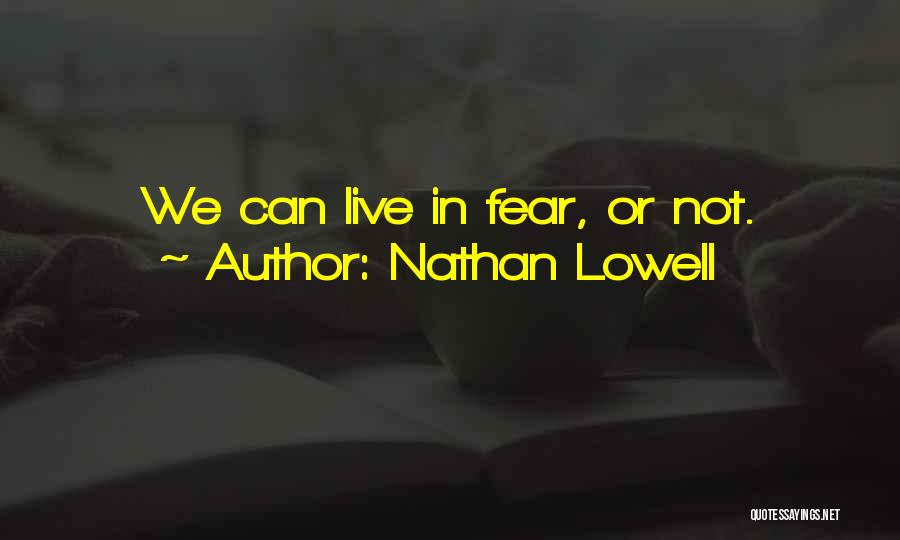 Nathan Lowell Quotes 452383