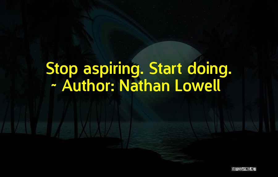 Nathan Lowell Quotes 452733