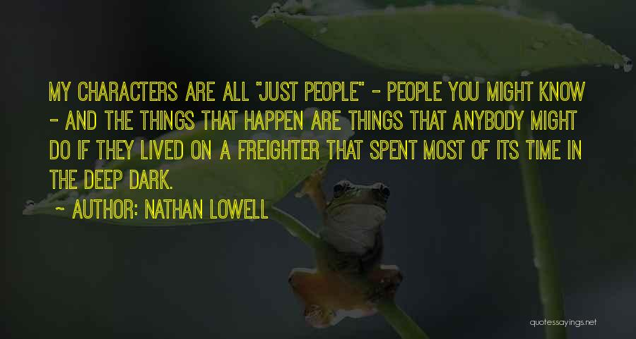 Nathan Lowell Quotes 629023
