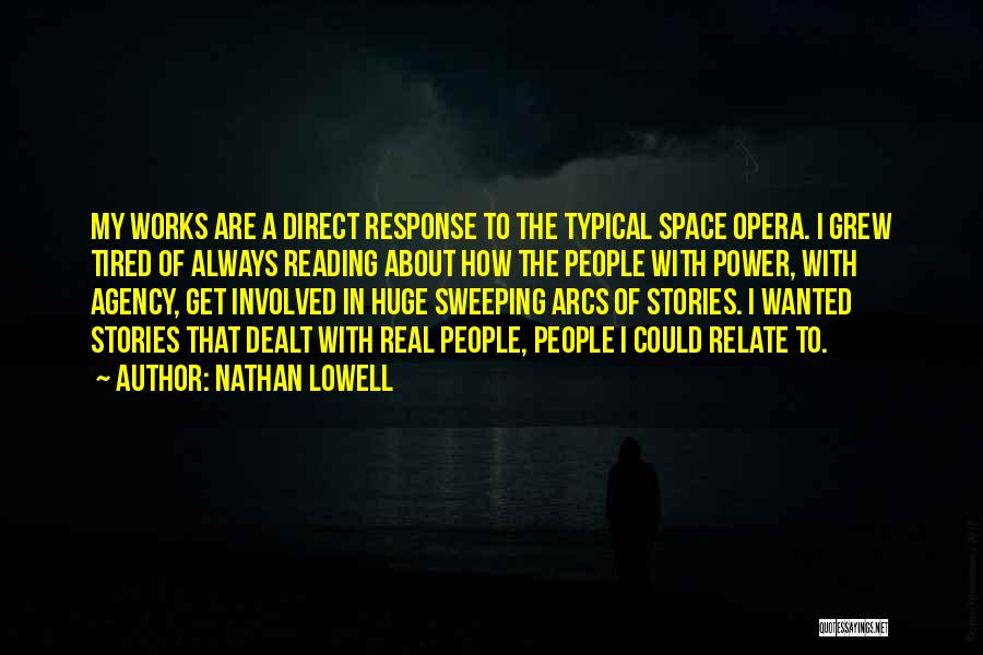 Nathan Lowell Quotes 788153