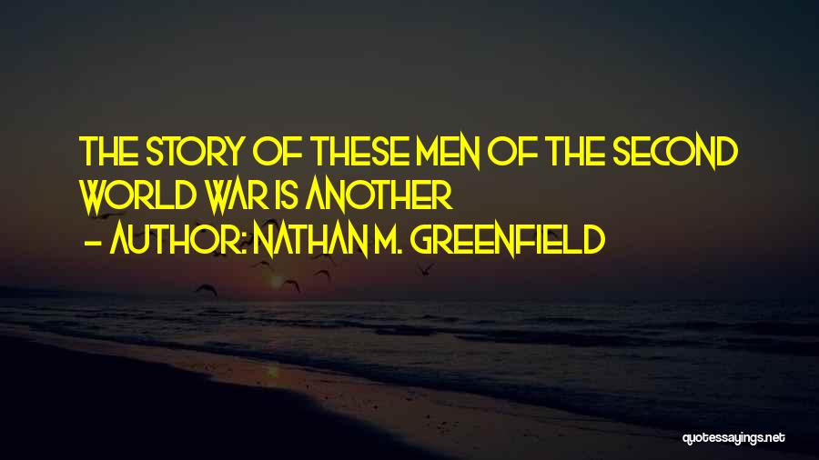 Nathan M. Greenfield Quotes 137179