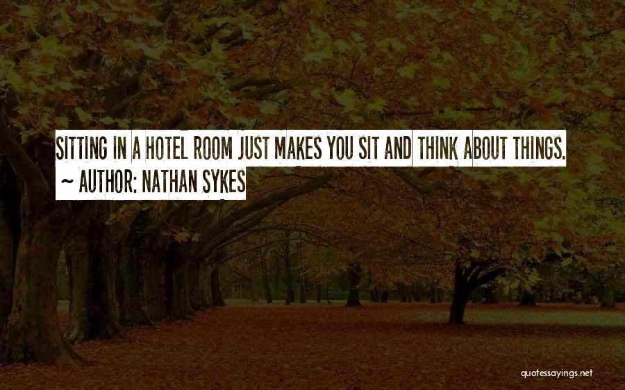 Nathan Sykes Quotes 1811415