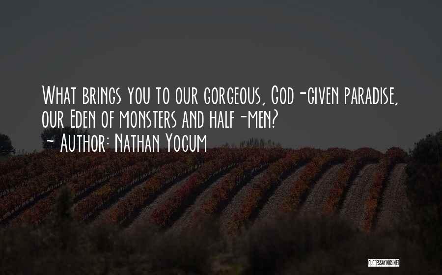 Nathan Yocum Quotes 734067