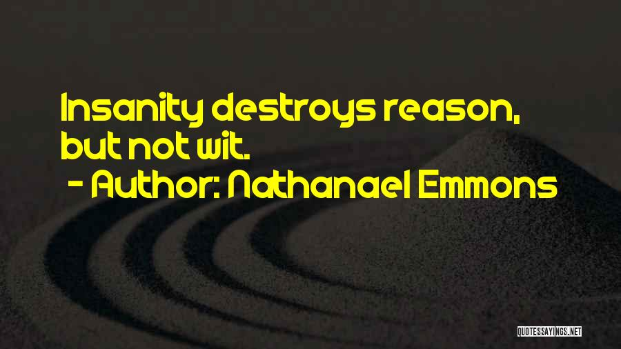 Nathanael Emmons Quotes 218173