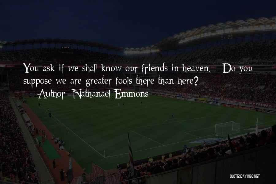 Nathanael Emmons Quotes 727418