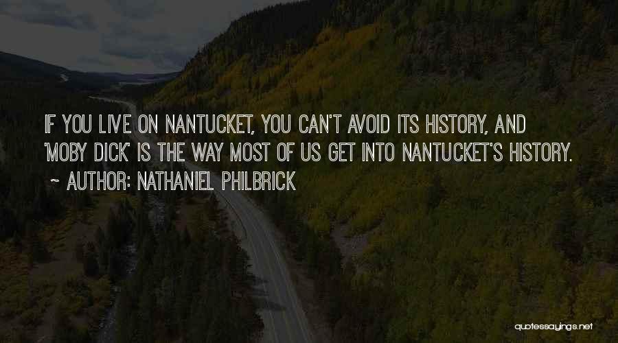 Nathaniel Philbrick Quotes 1175119