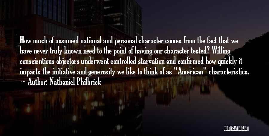 Nathaniel Philbrick Quotes 1267001