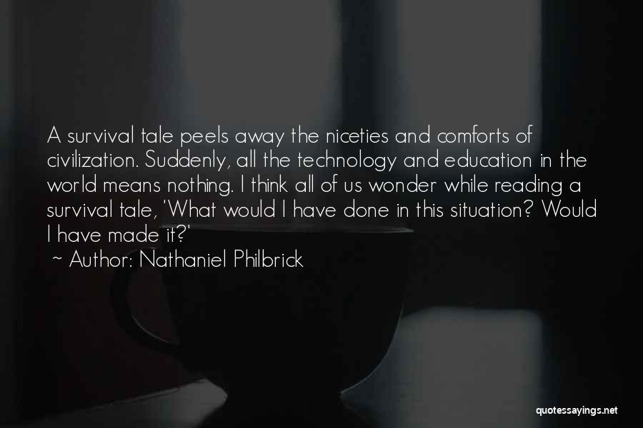 Nathaniel Philbrick Quotes 1274451
