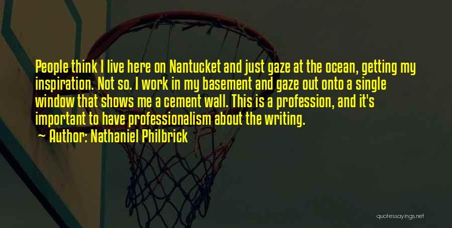 Nathaniel Philbrick Quotes 1278314