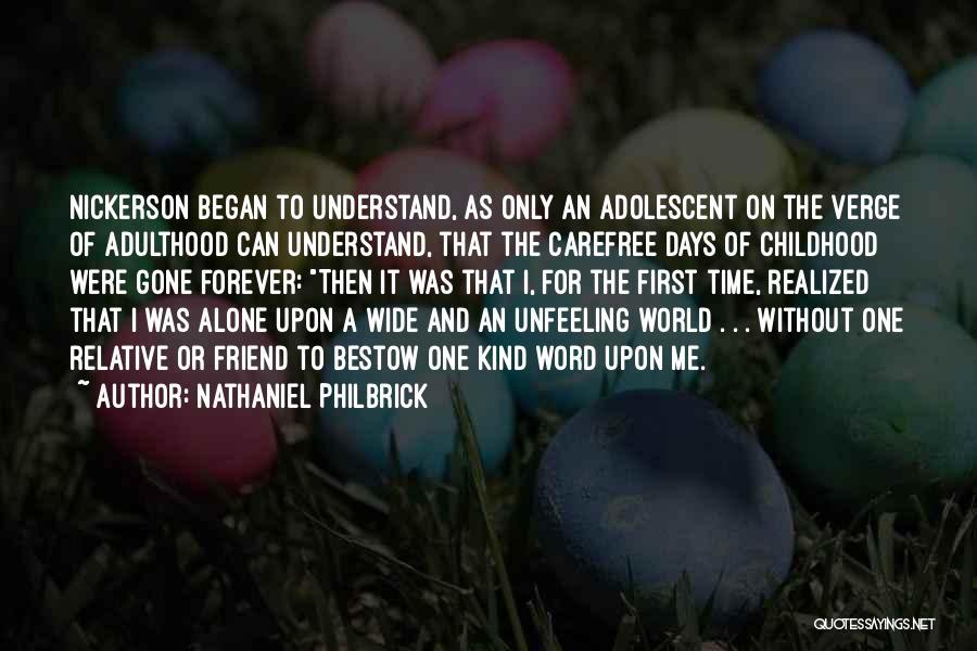 Nathaniel Philbrick Quotes 1337551