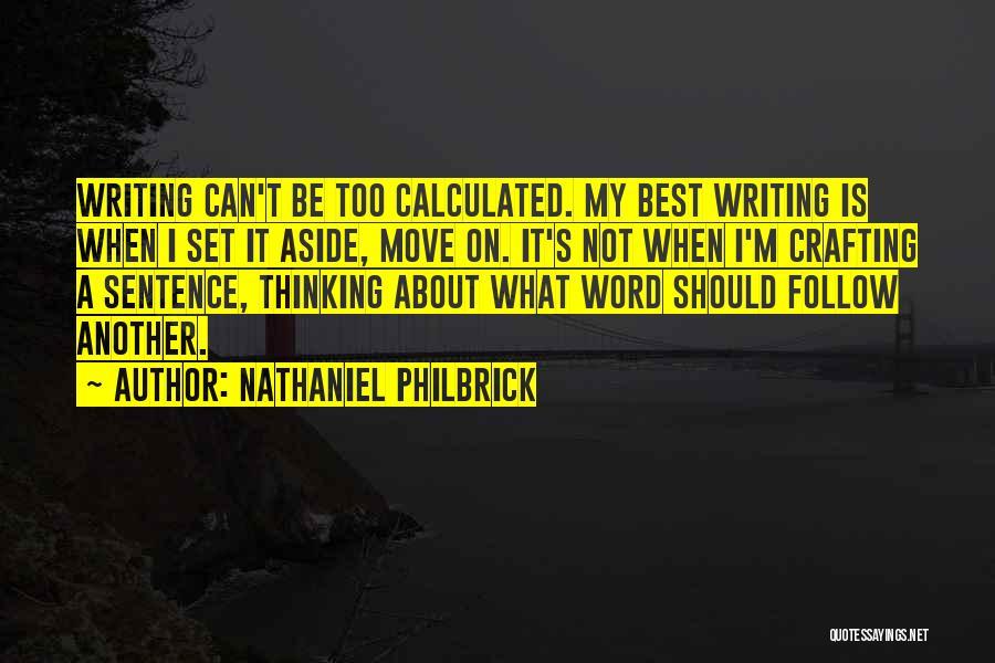 Nathaniel Philbrick Quotes 1672810