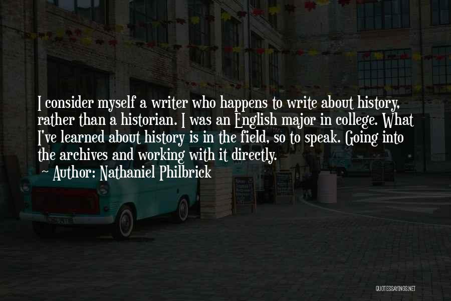 Nathaniel Philbrick Quotes 1879613