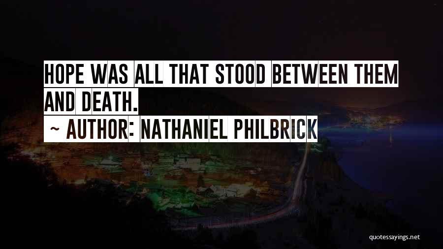 Nathaniel Philbrick Quotes 2057615