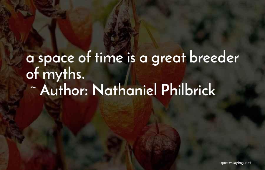 Nathaniel Philbrick Quotes 2076781