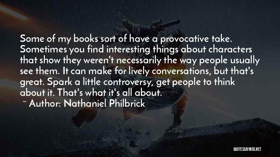 Nathaniel Philbrick Quotes 249303
