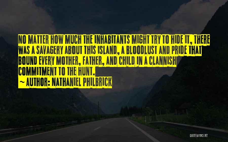 Nathaniel Philbrick Quotes 265256