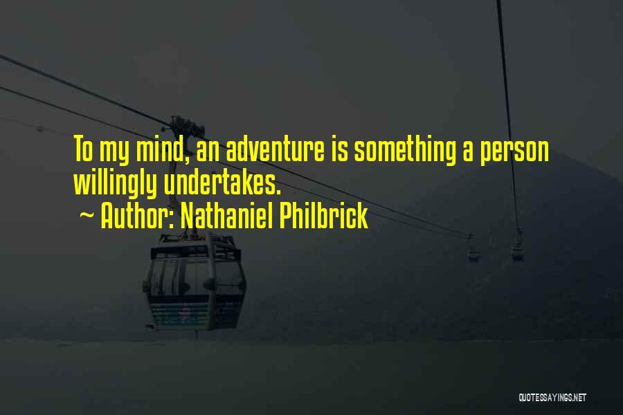 Nathaniel Philbrick Quotes 413412