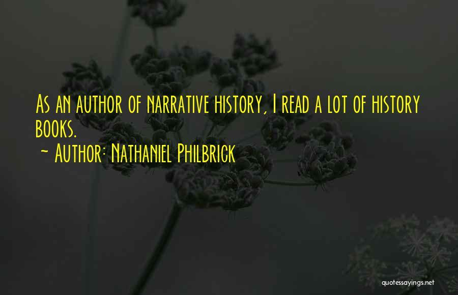 Nathaniel Philbrick Quotes 442156