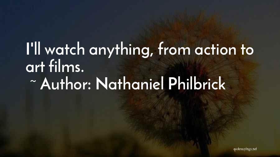 Nathaniel Philbrick Quotes 542099