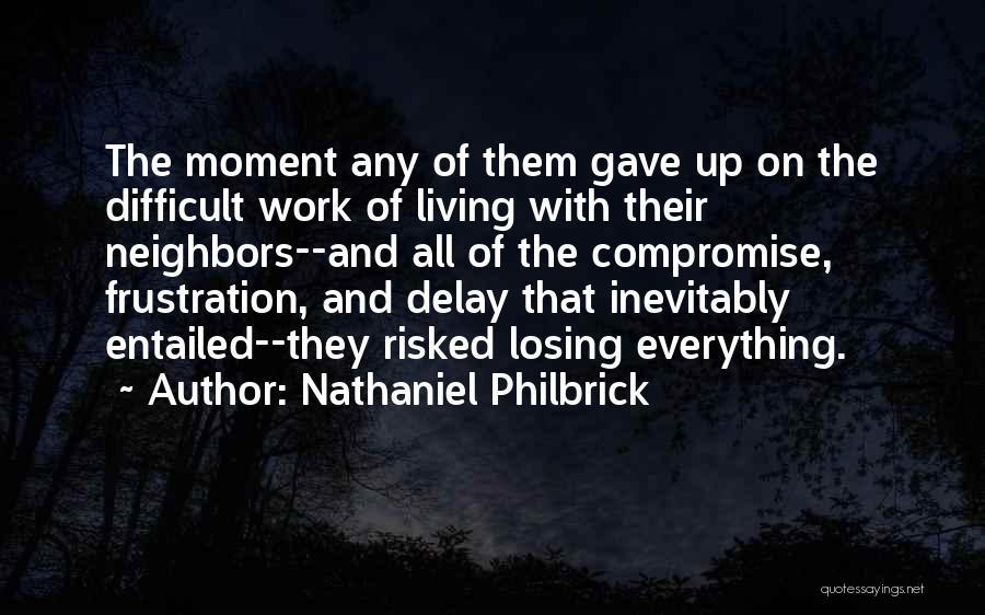 Nathaniel Philbrick Quotes 601079