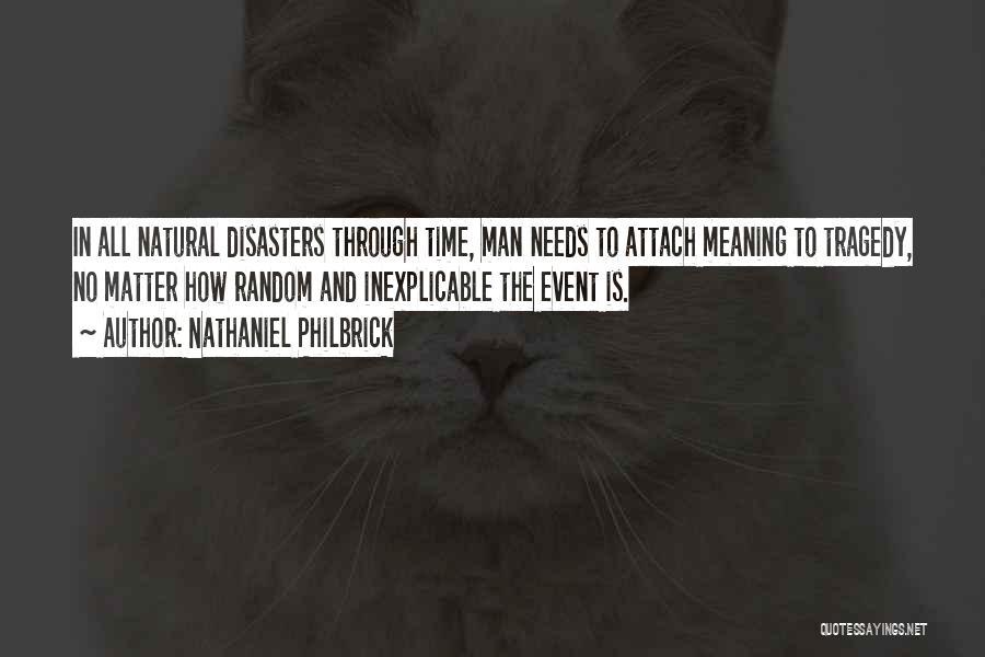 Nathaniel Philbrick Quotes 680067