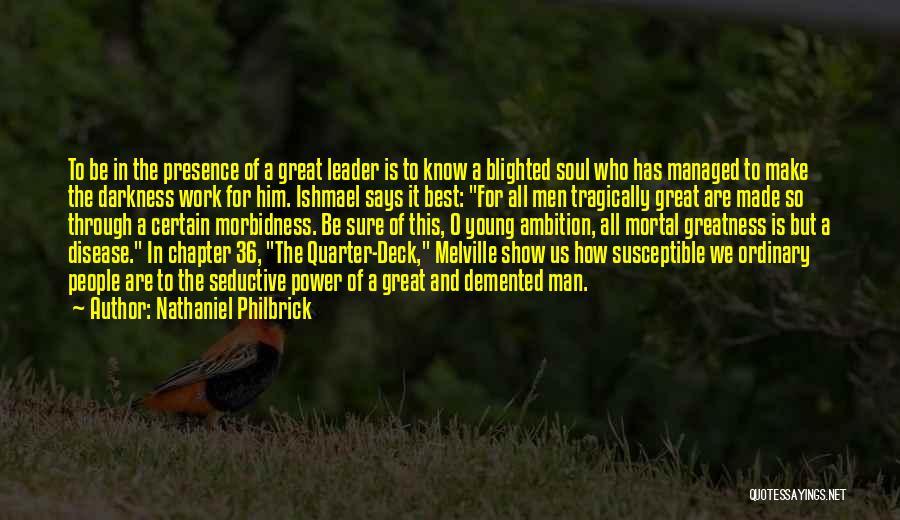 Nathaniel Philbrick Quotes 936252