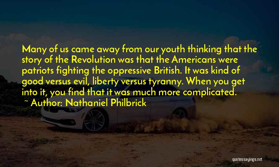 Nathaniel Philbrick Quotes 991702