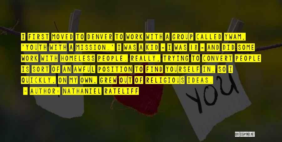 Nathaniel Rateliff Quotes 1075802
