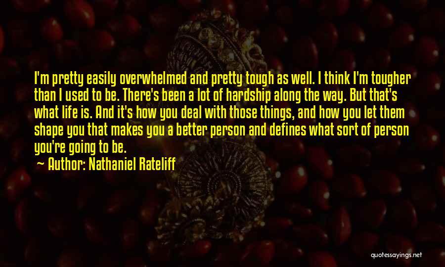 Nathaniel Rateliff Quotes 1141566