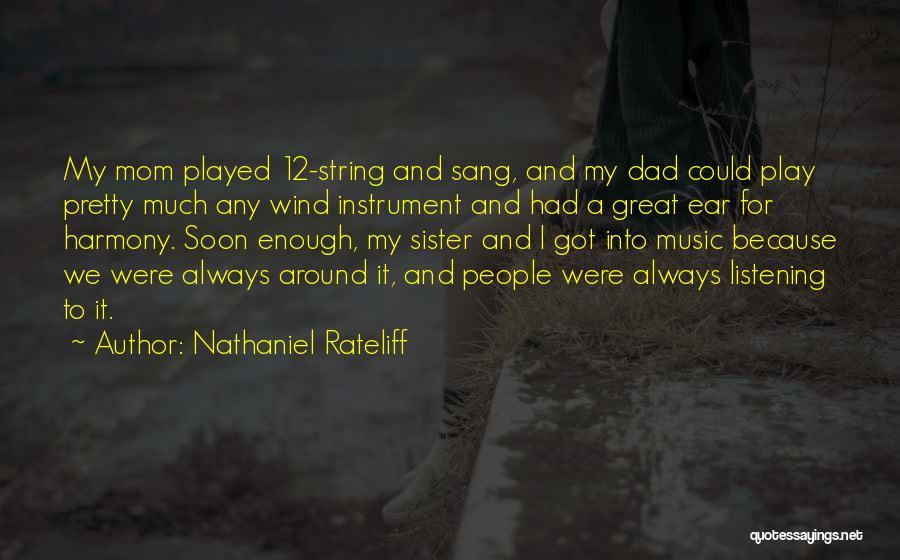 Nathaniel Rateliff Quotes 1483724