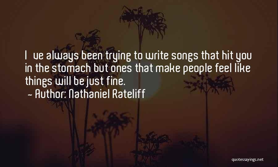 Nathaniel Rateliff Quotes 1543697