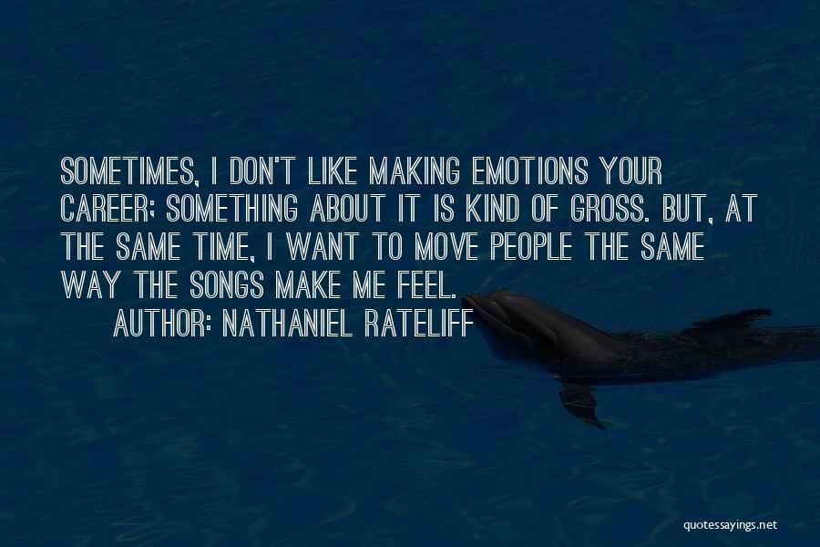 Nathaniel Rateliff Quotes 1572191