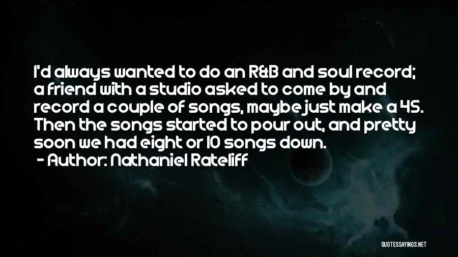 Nathaniel Rateliff Quotes 1653091