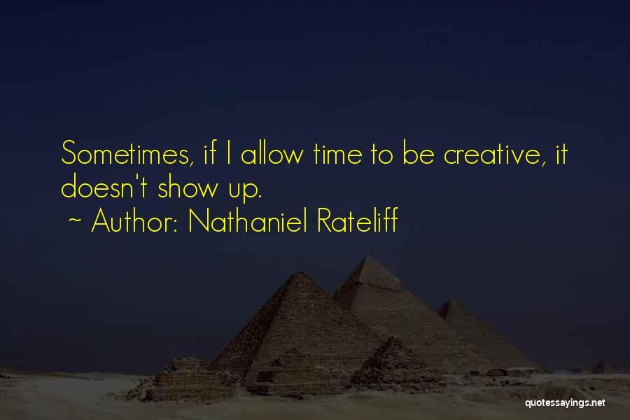 Nathaniel Rateliff Quotes 1996336