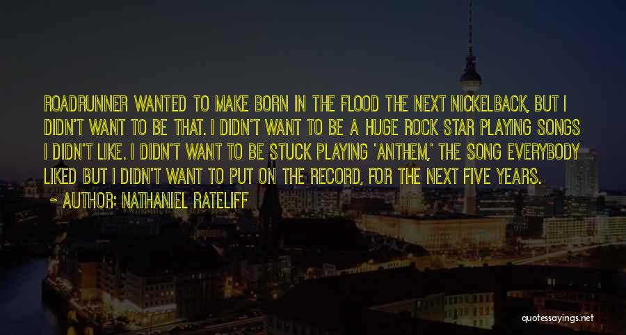 Nathaniel Rateliff Quotes 731076