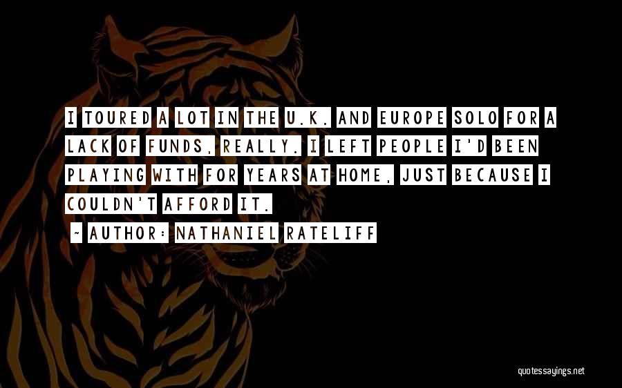 Nathaniel Rateliff Quotes 822143