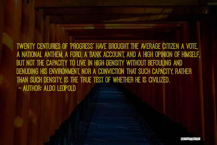 National Anthem Quotes By Aldo Leopold