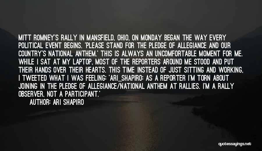 National Anthem Quotes By Ari Shapiro