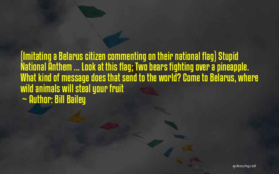 National Anthem Quotes By Bill Bailey