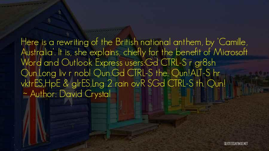 National Anthem Quotes By David Crystal