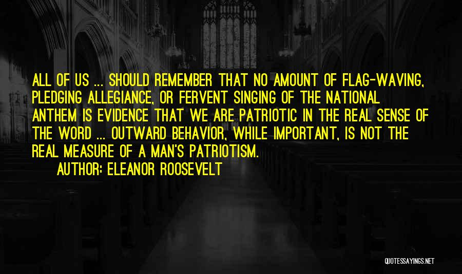 National Anthem Quotes By Eleanor Roosevelt