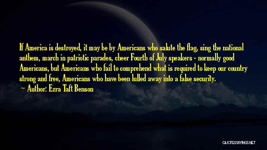 National Anthem Quotes By Ezra Taft Benson