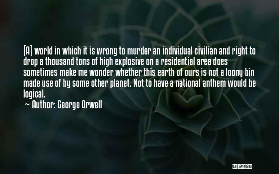 National Anthem Quotes By George Orwell