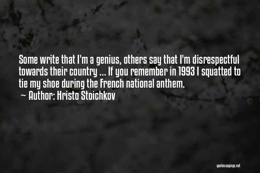 National Anthem Quotes By Hristo Stoichkov