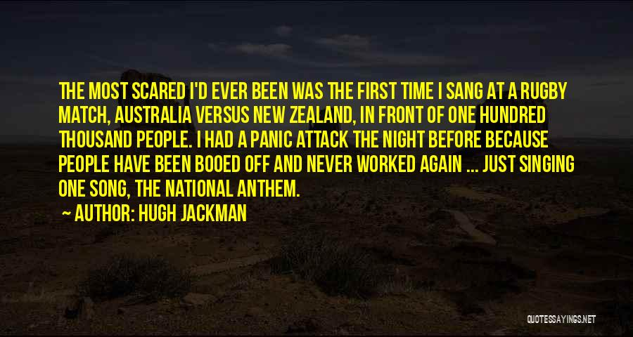 National Anthem Quotes By Hugh Jackman