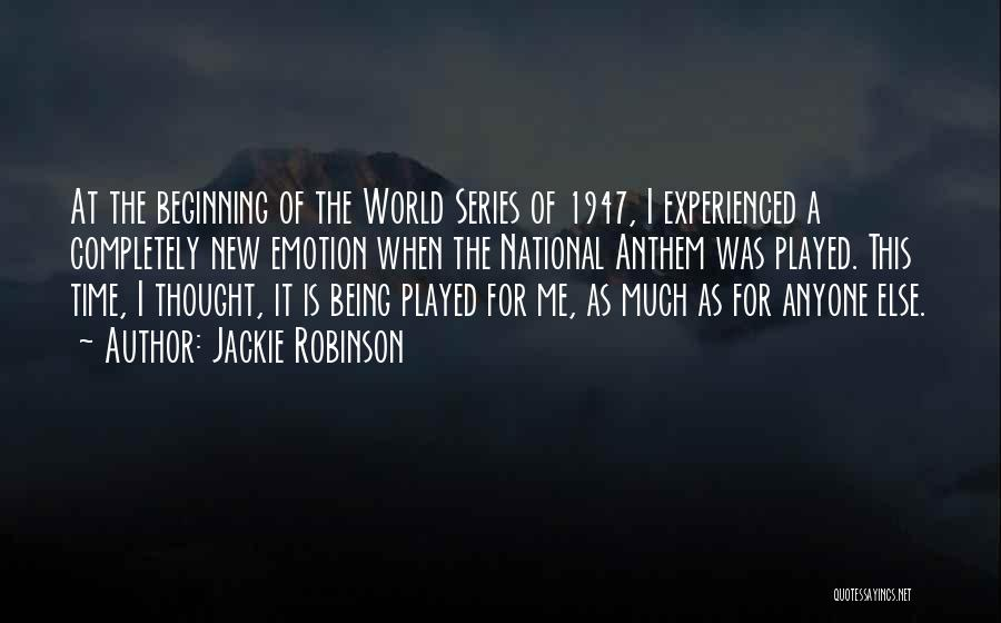 National Anthem Quotes By Jackie Robinson