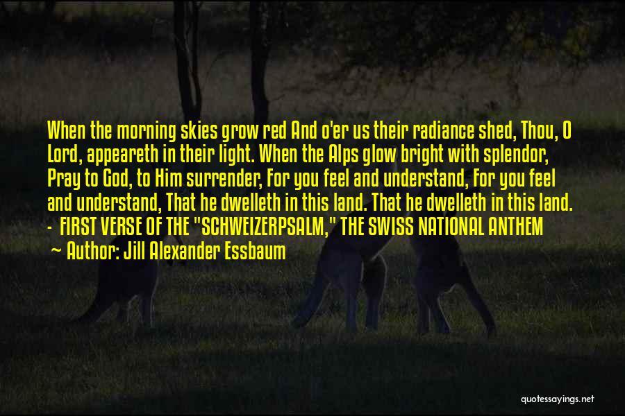National Anthem Quotes By Jill Alexander Essbaum