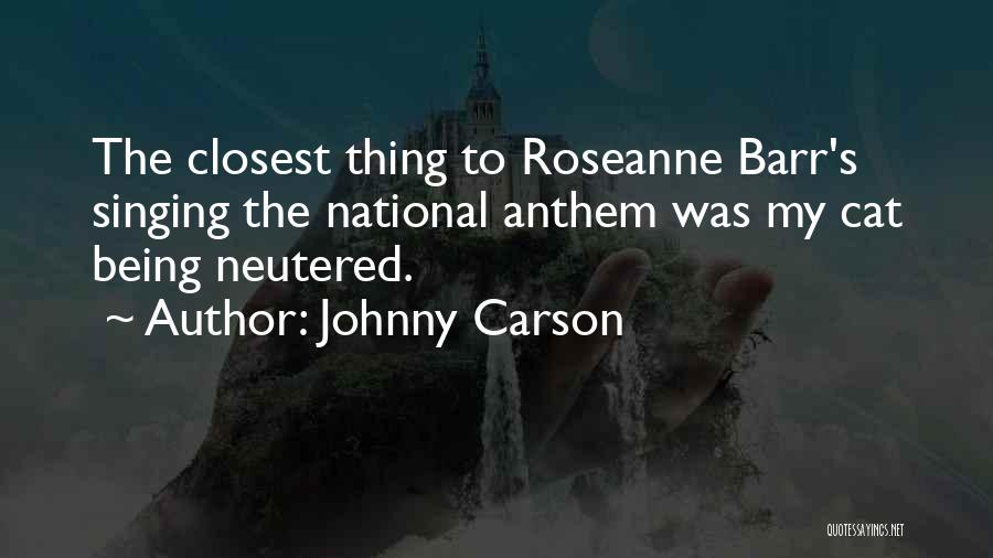 National Anthem Quotes By Johnny Carson
