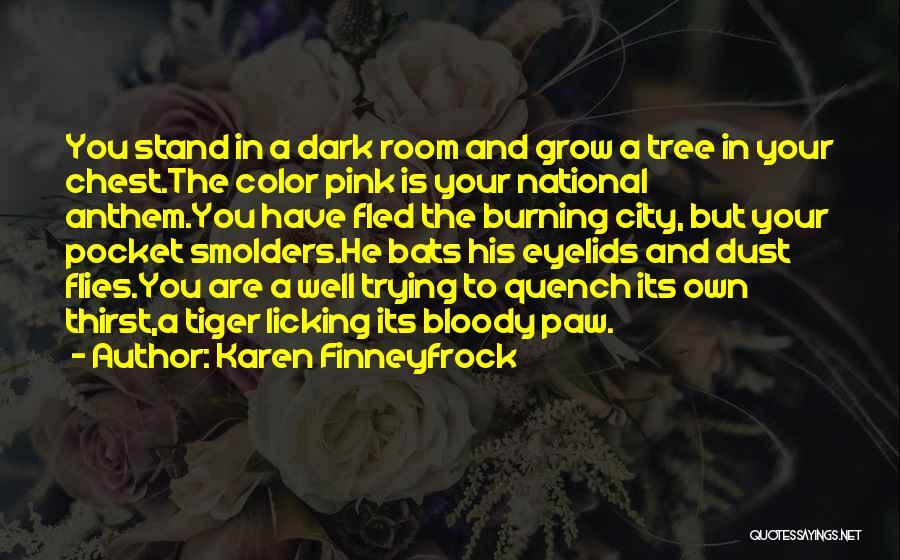 National Anthem Quotes By Karen Finneyfrock