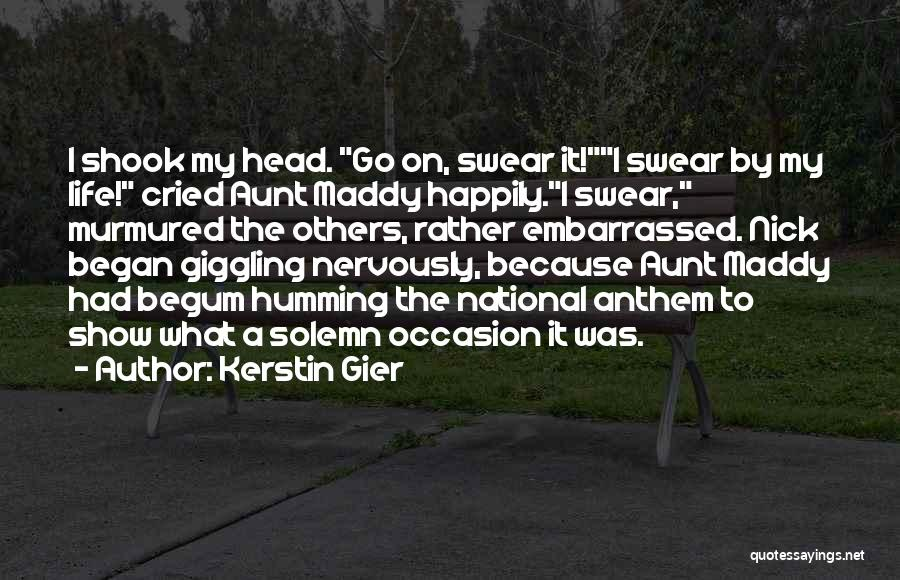 National Anthem Quotes By Kerstin Gier